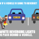 injury prevention week - car reversing lights awareness campaign